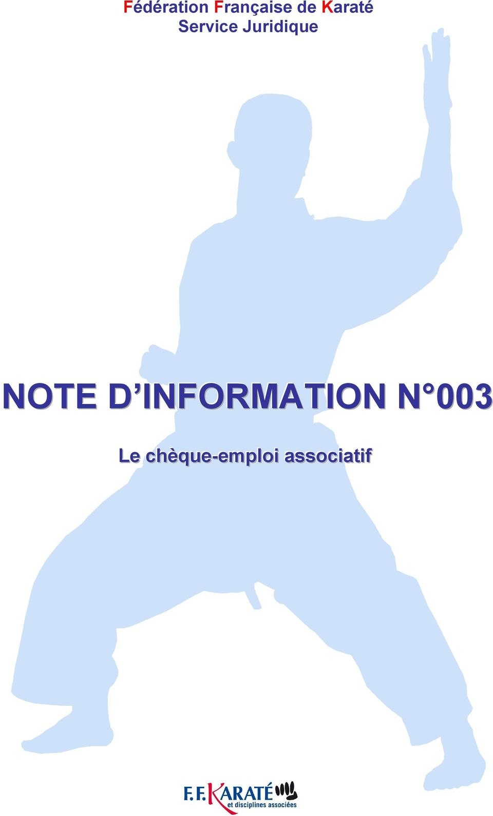 NOTE D INFORMATION N 003