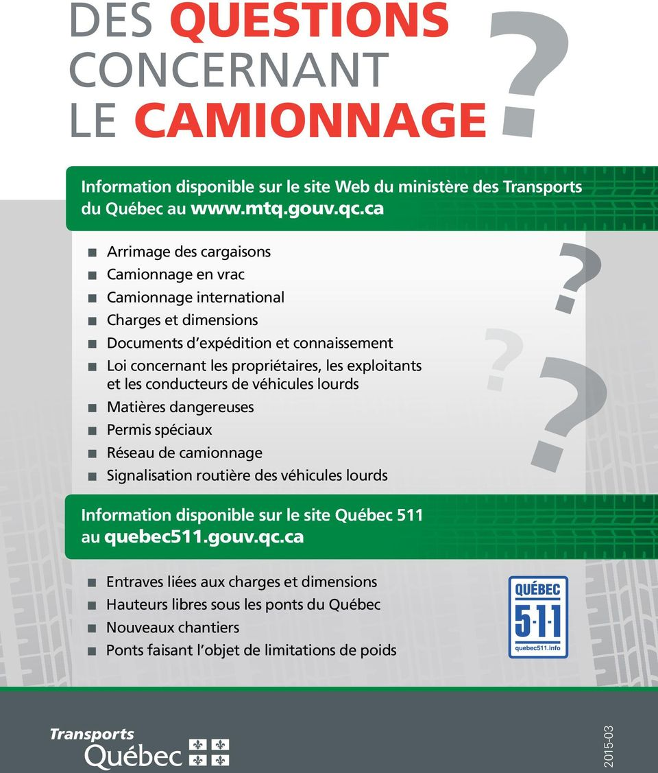 ca Arrimage des cargaisons Camionnage en vrac Camionnage international Charges et dimensions Documents d expédition et connaissement Loi concernant les propriétaires, les exploitants et les
