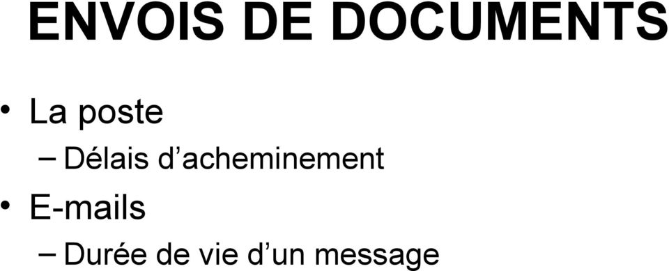 acheminement E-mails