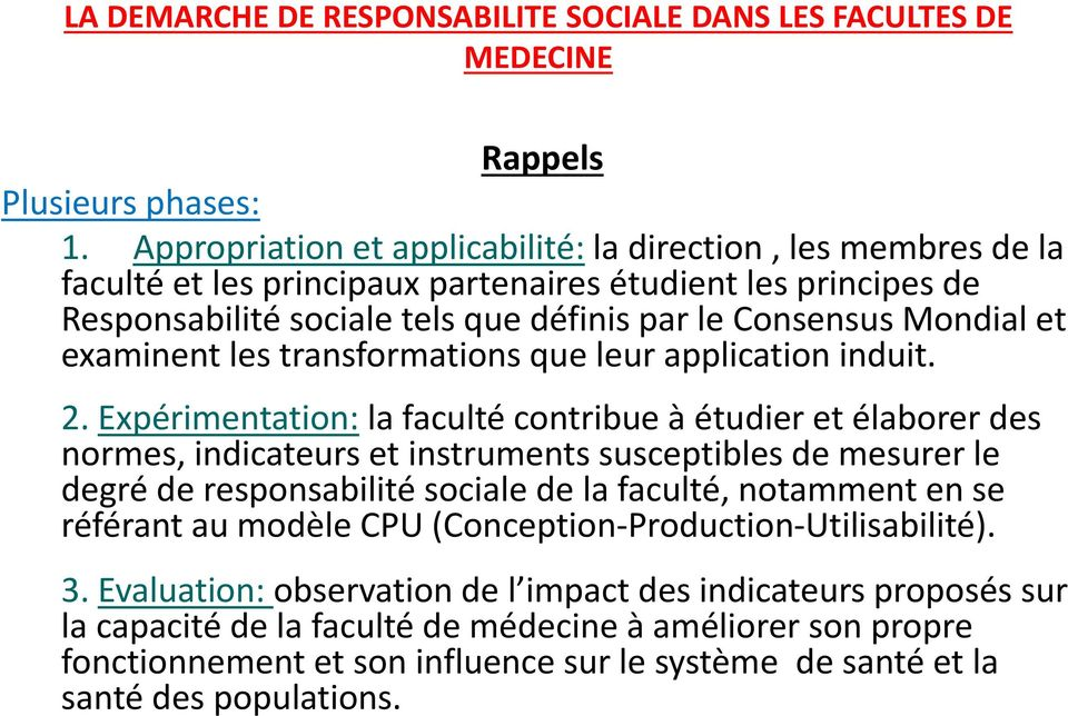 Mondial et examinent les transformations que leur application induit. 2.