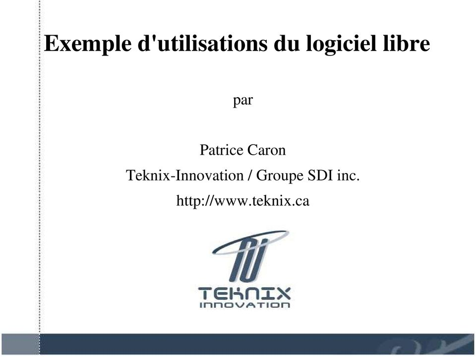 Caron Teknix-Innovation /