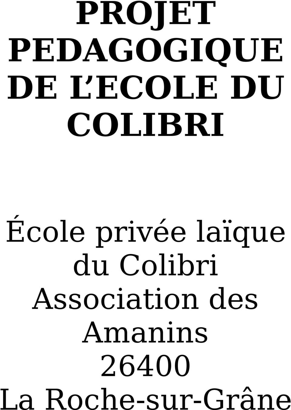 laïque du Colibri Association