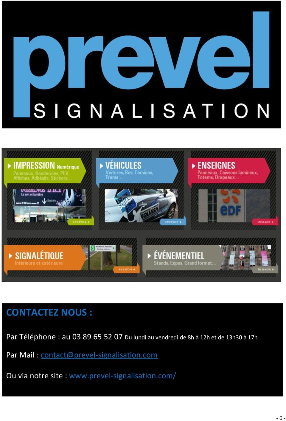 Par Mail : contact@prevel-signalisation.