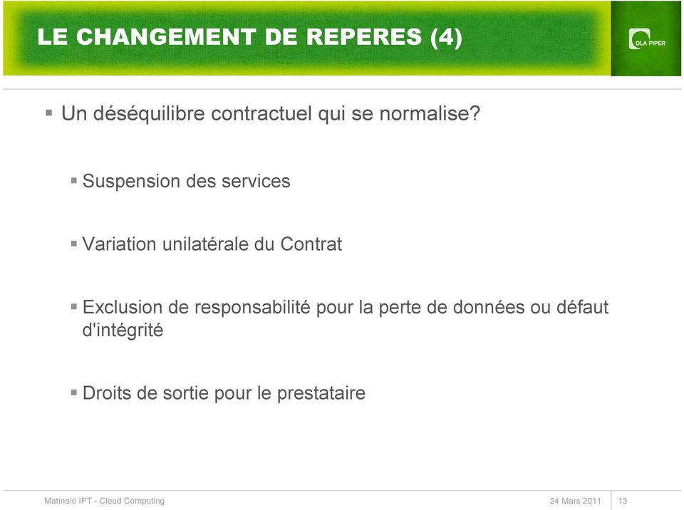 Suspension des services Variation unilatérale du Contrat