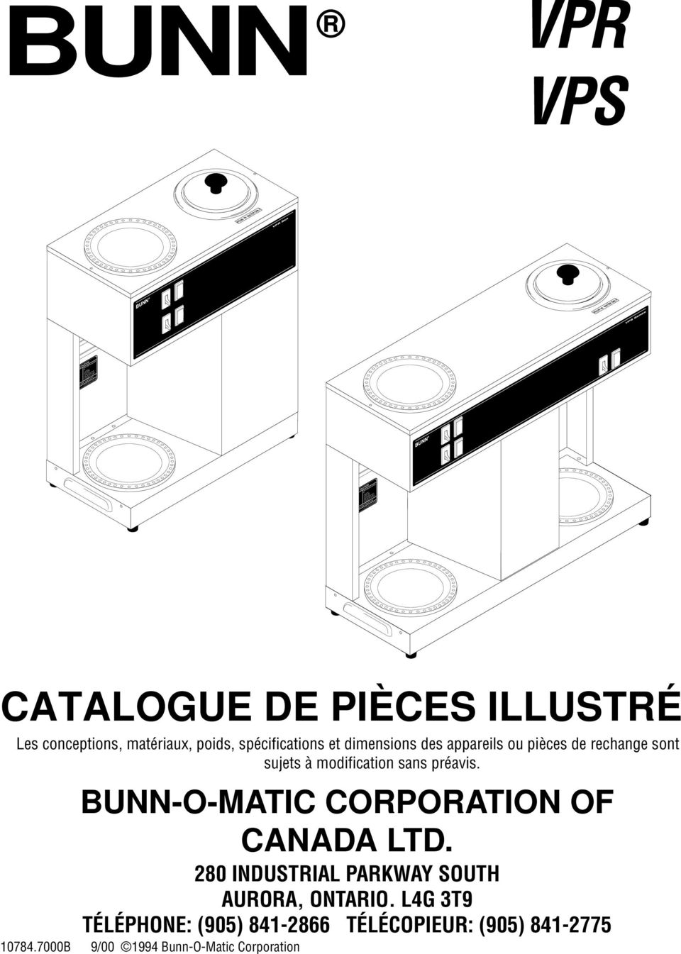 OR EXPOSED ELECTRIC ELEMENTS FAILURE TO COMPLY RISKS INJURY PN: 58 1985 BUNN-O-MATIC CORPORATION CATALOGUE DE PIÈCES ILLUSTRÉ Les conceptions, matériaux, poids, spécifications et dimensions des