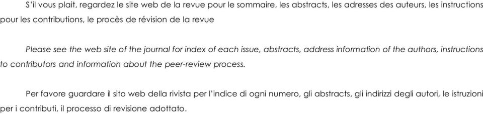 information of the authors, instructions to contributors and information about the peer-review process.