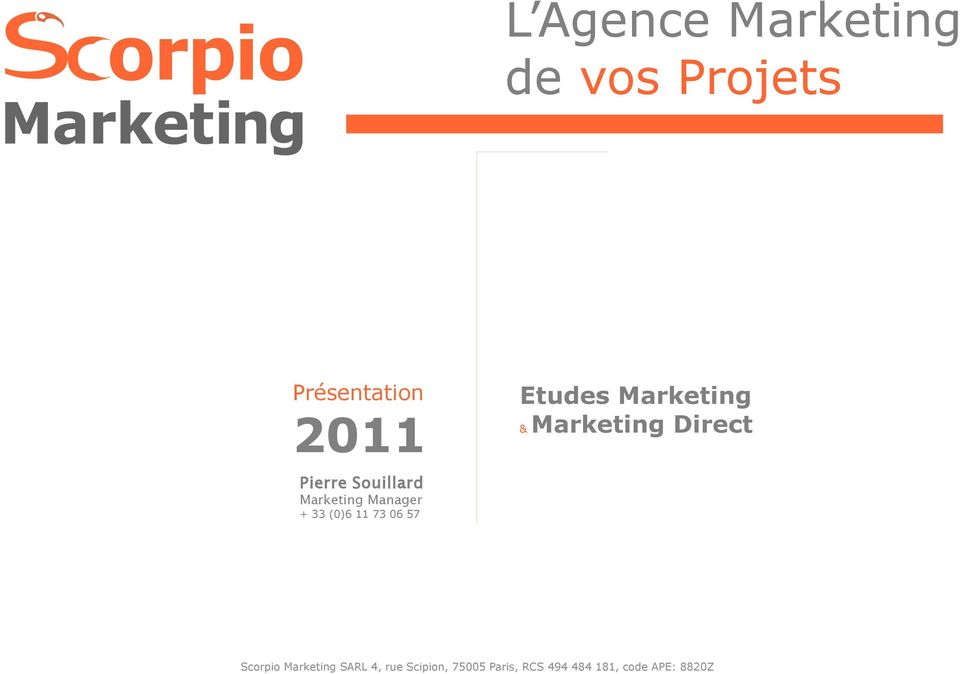 & Marketing Direct Pierre Souillard