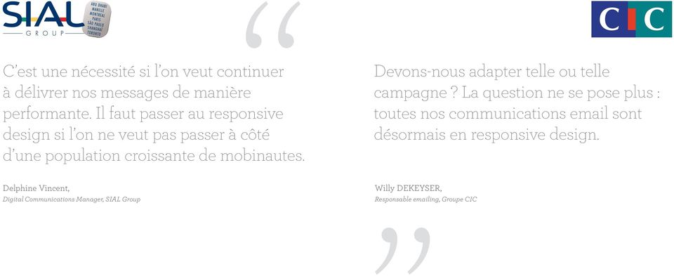 Delphine Vincent, Digital Communications Manager, SIAL Group Devons-nous adapter telle ou telle campagne?