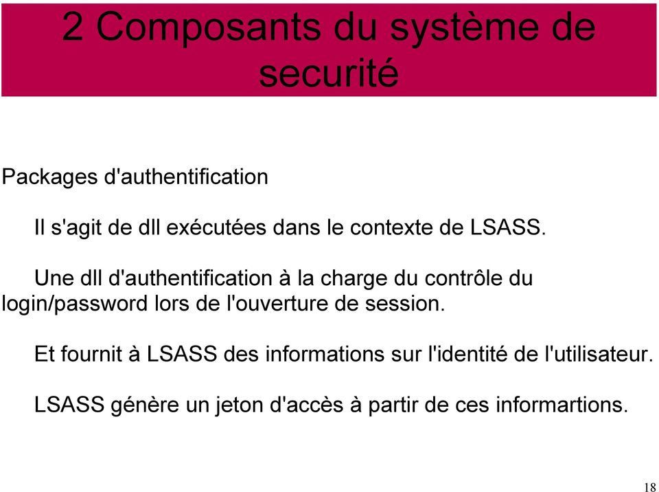 Une dll d'authentification à la charge du contrôle du login/password lors de