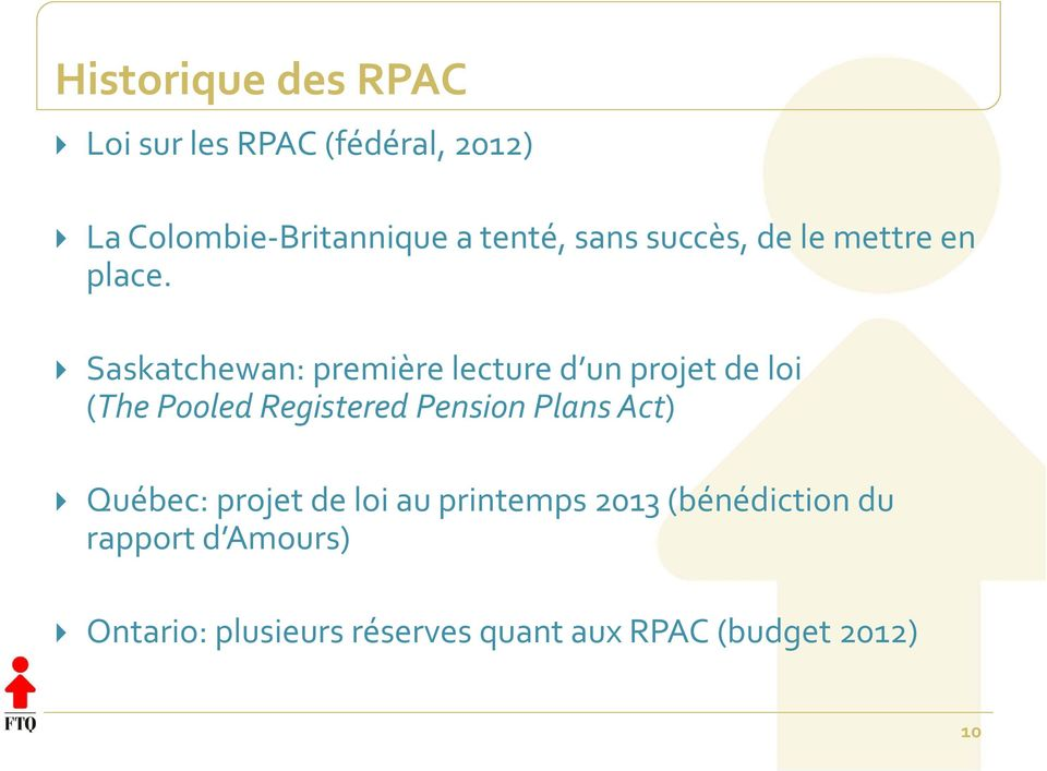 Saskatchewan: première lecture d un projet de loi (The Pooled Registered Pension Plans