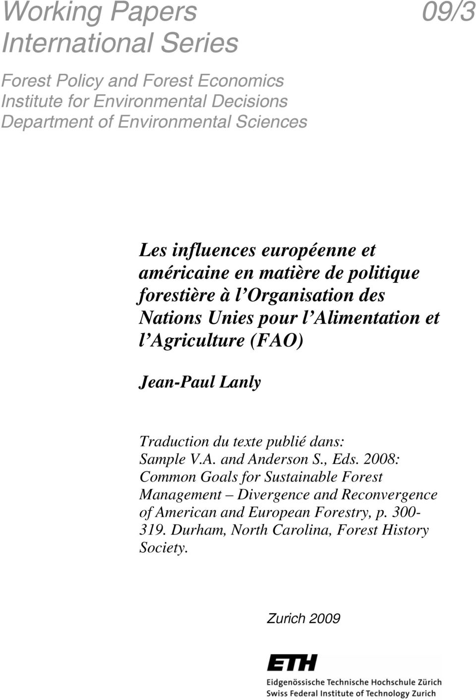 Agriculture (FAO) Jean-Paul Lanly Traduction du texte publié dans: Sample V.A. and Anderson S., Eds.