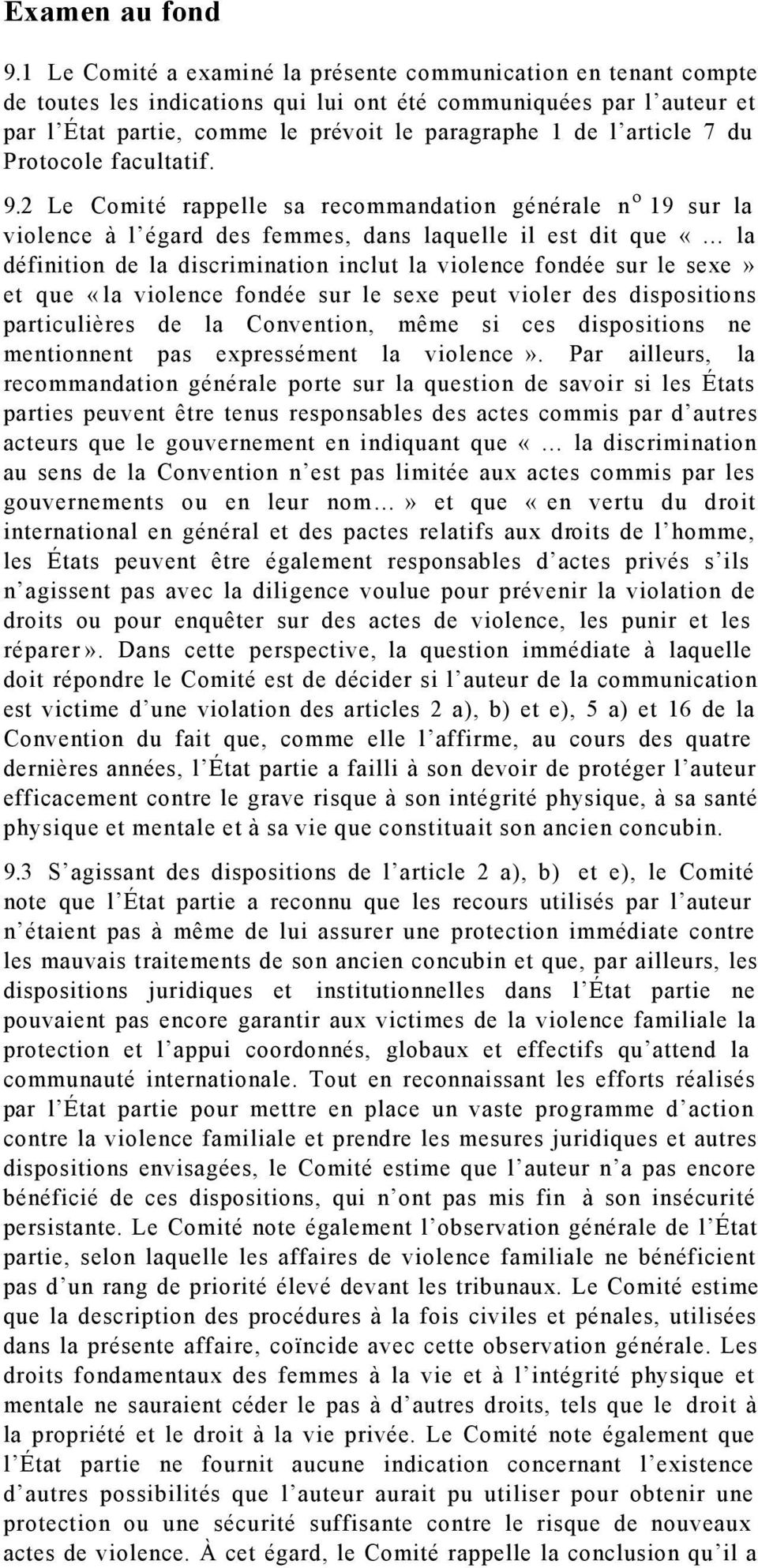 article 7 du Protocole facultatif. 9.