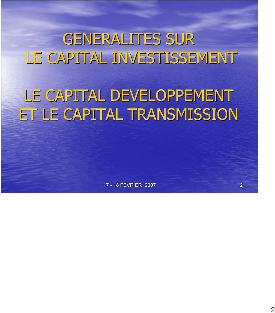 DEVELOPPEMENT ET LE CAPITAL