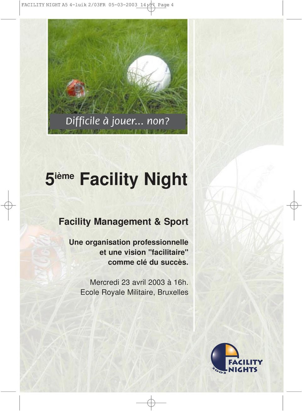 5 ième Facility Night Facility Management & Sport Une organisation