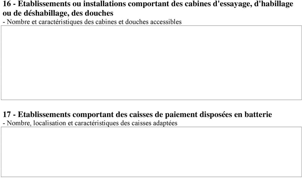 cabines et douches accessibles 17 - Etablissements comportant des caisses de