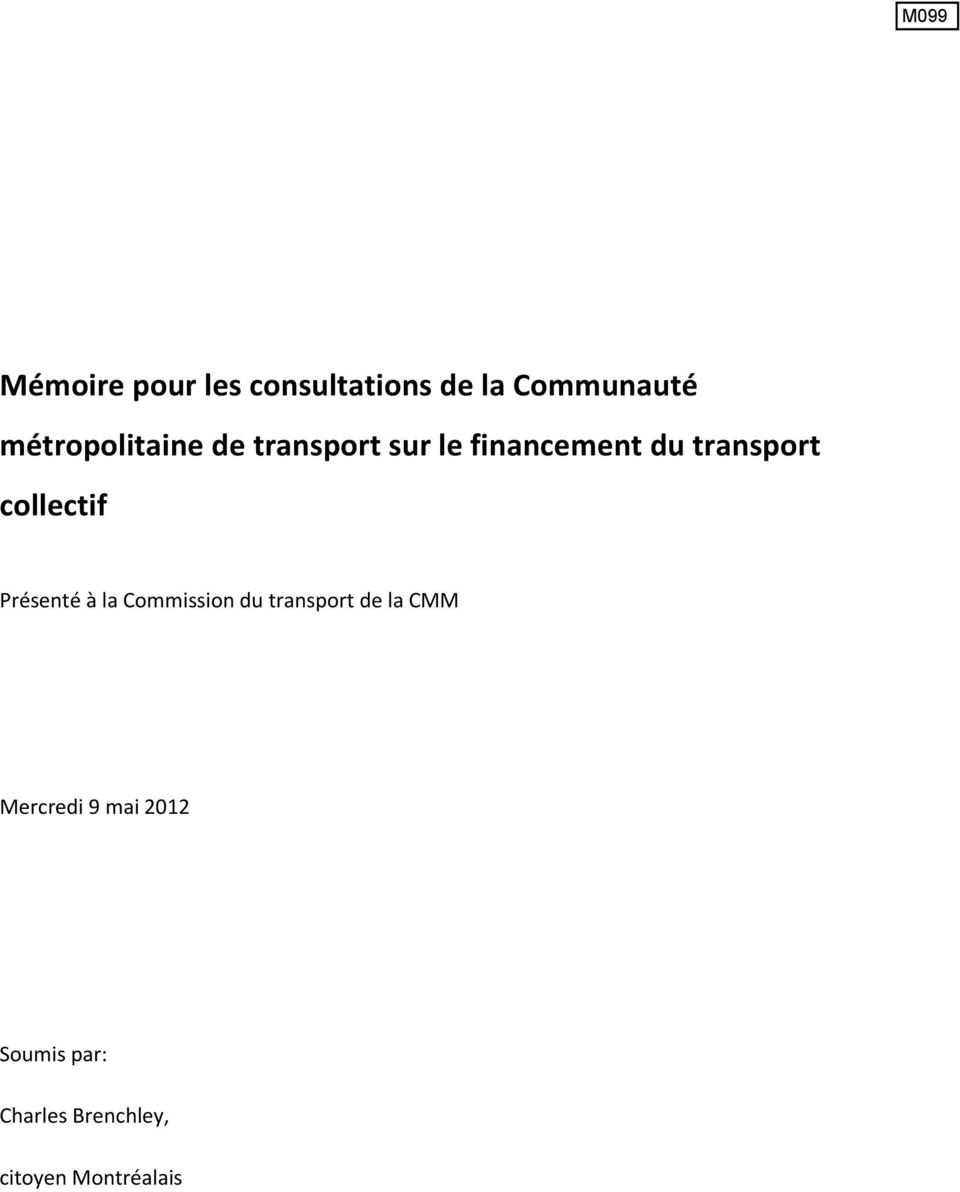 transport collectif Présenté à la Commission du transport