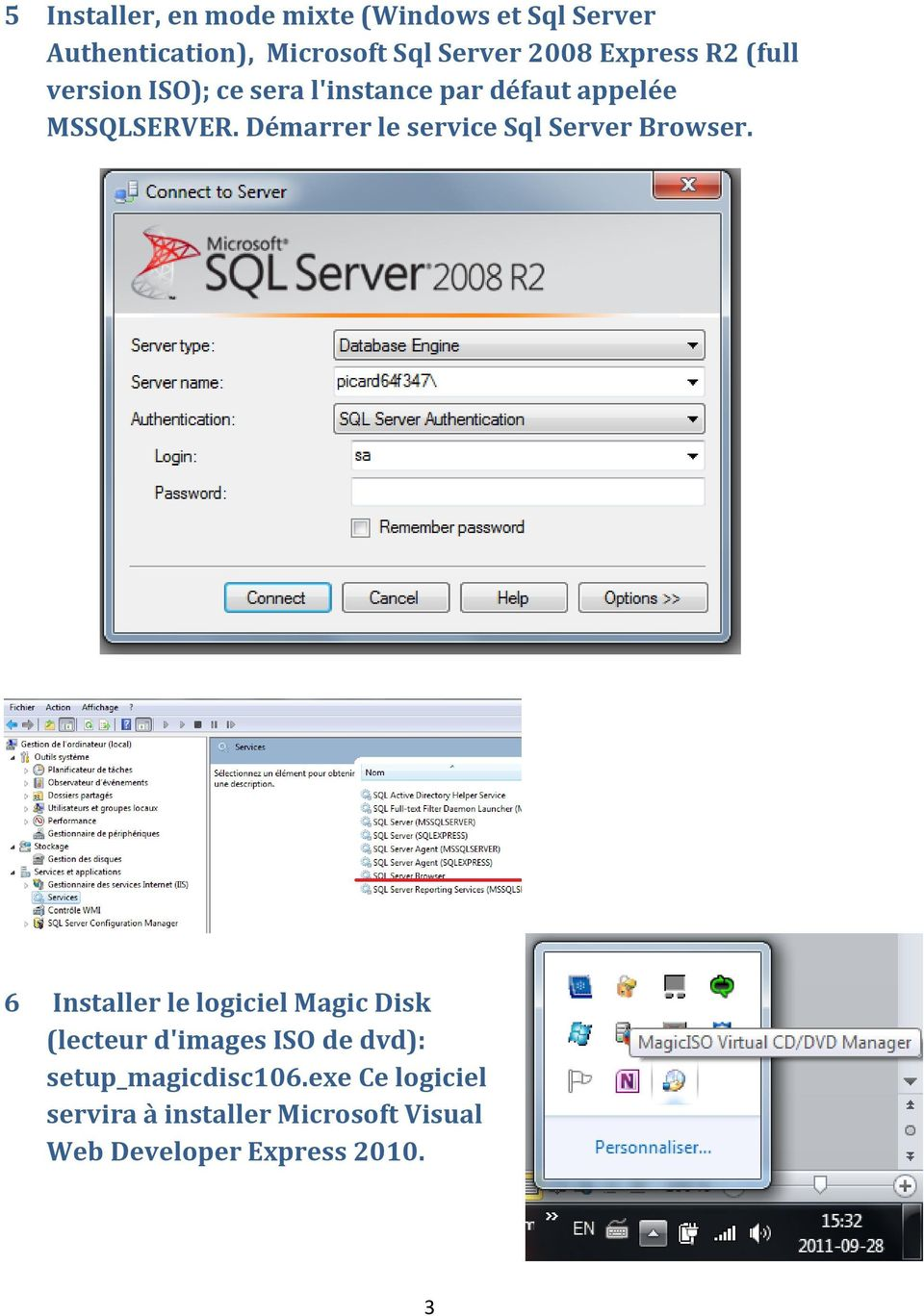 Démarrer le service Sql Server Browser.