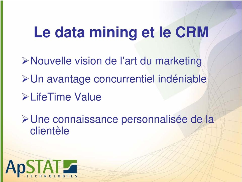 concurrentiel indéniable LifeTime Value