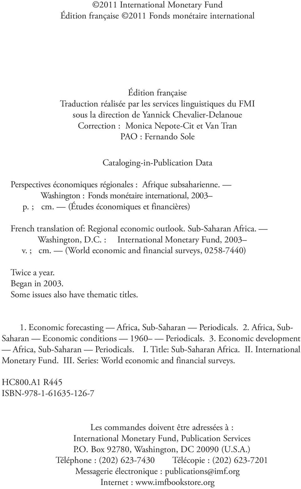 Washington : Fonds monétaire international, 2003 p. ; cm. (Études économiques et financières) French translation of: Regional economic outlook. Sub-Saharan Africa. Washington, D.C.
