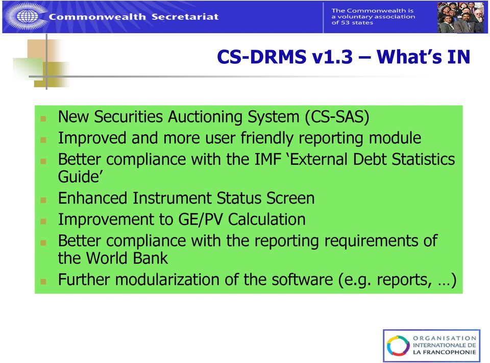 module Better compliance with the IMF External Debt Statistics Guide Enhanced Instrument Status