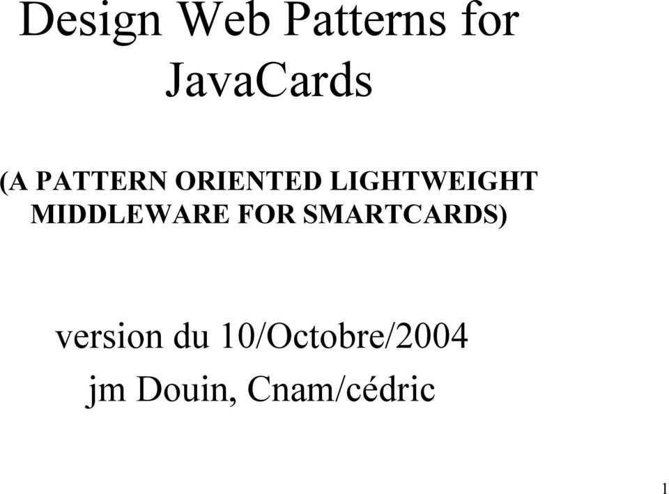 MIDDLEWARE FOR SMARTCARDS) version