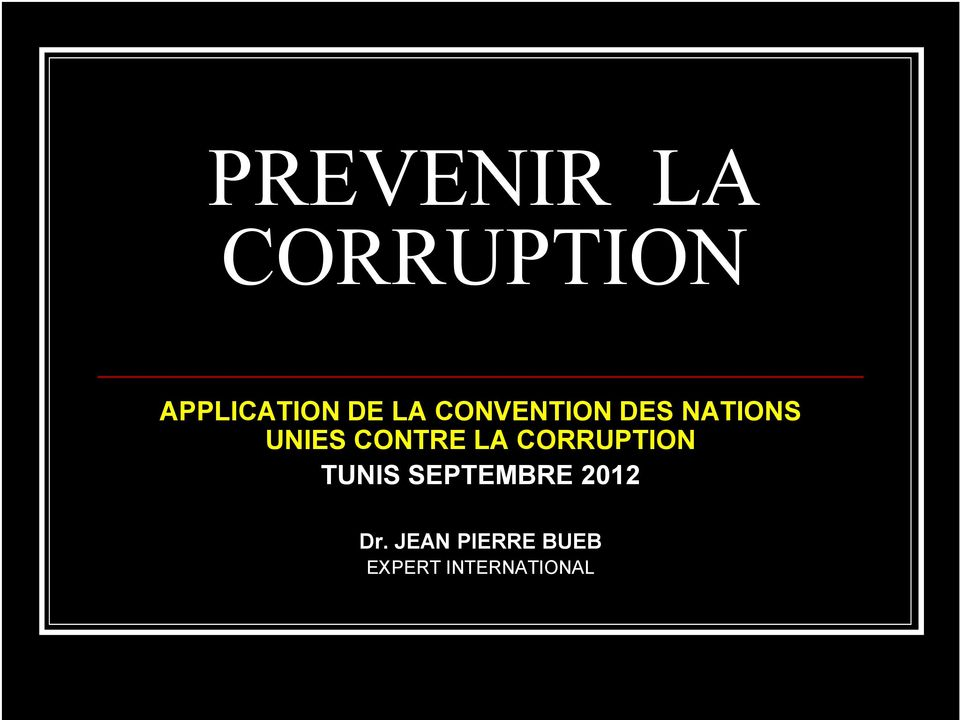 LA CORRUPTION TUNIS SEPTEMBRE 2012 Dr.