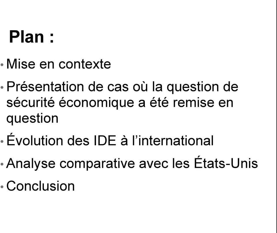 en question Évolution des IDE à l international
