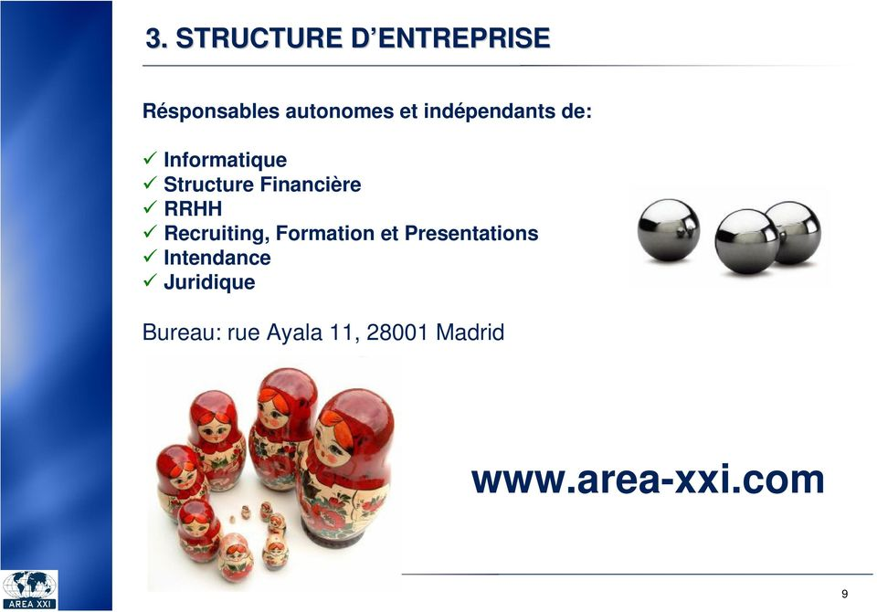 Recruiting, Formation et Presentations Intendance
