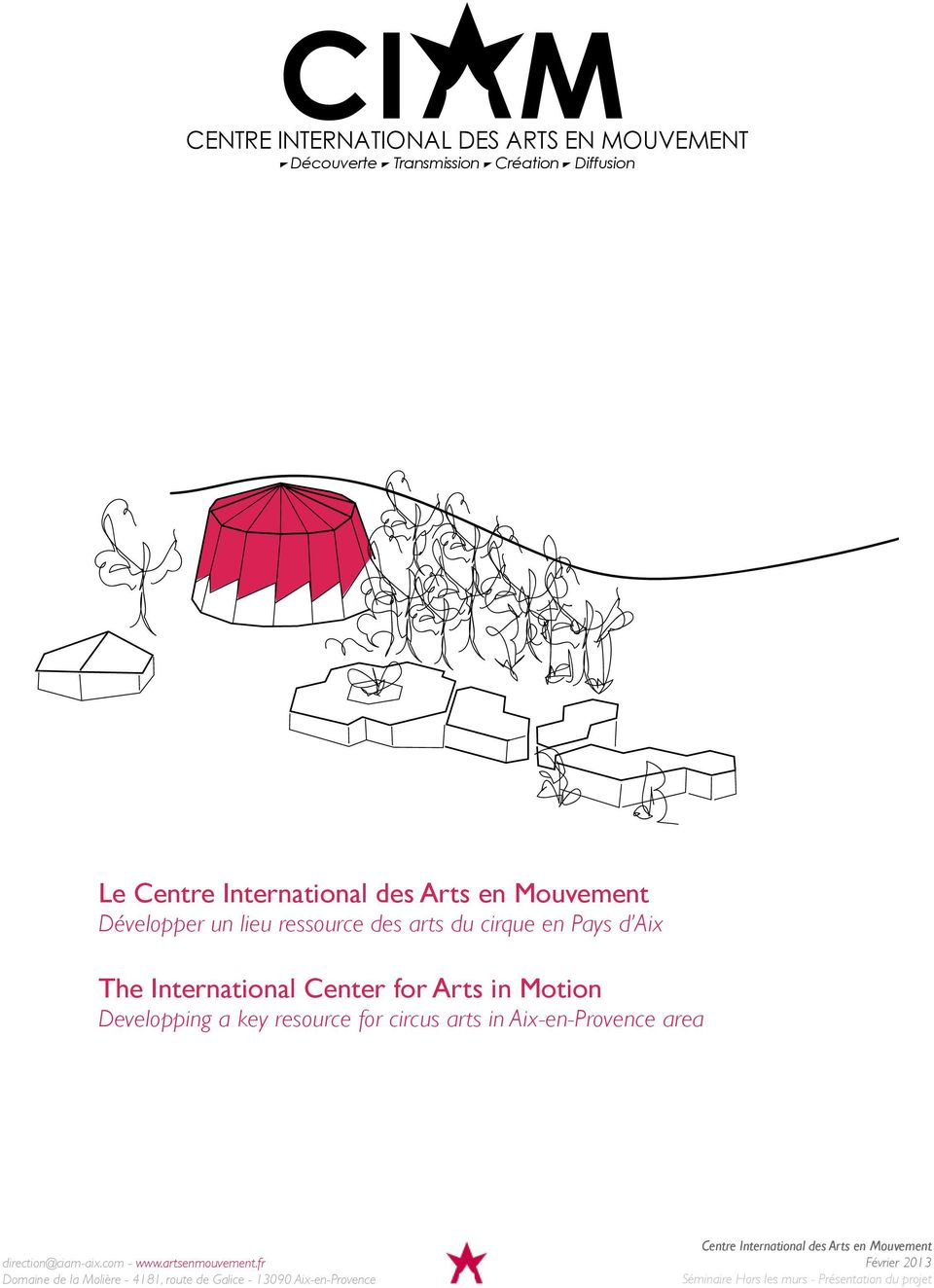Arts in Motion Developping a key resource for circus arts in Aix-en-Provence area