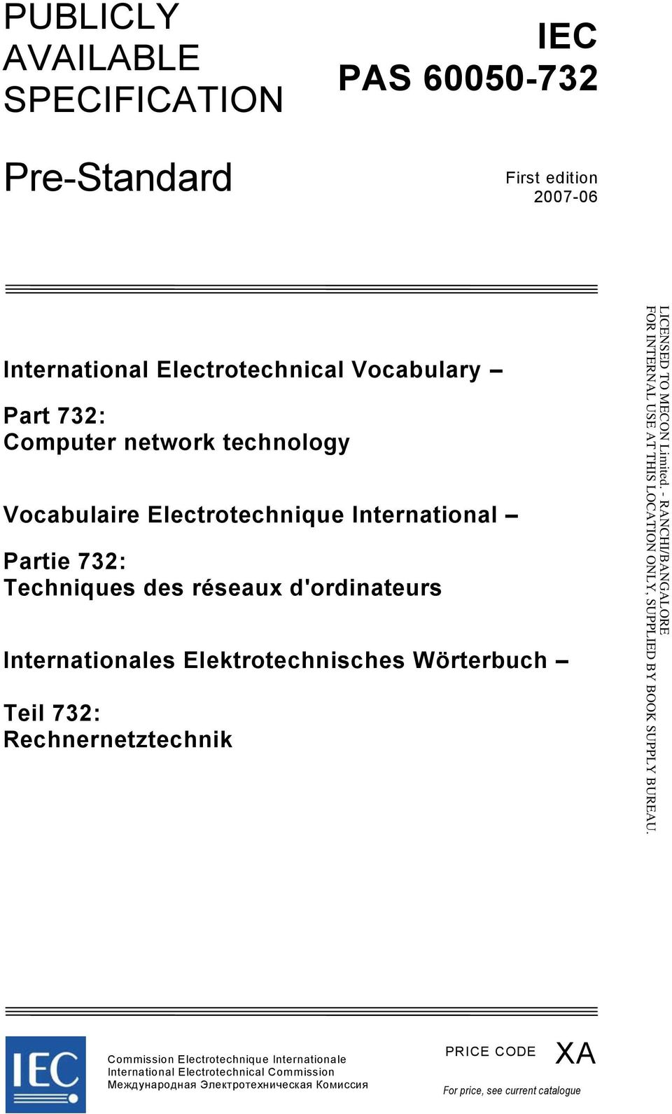 d'ordinateurs Internationales Elektrotechnisches Wörterbuch Teil 732: Rechnernetztechnik Commission Electrotechnique