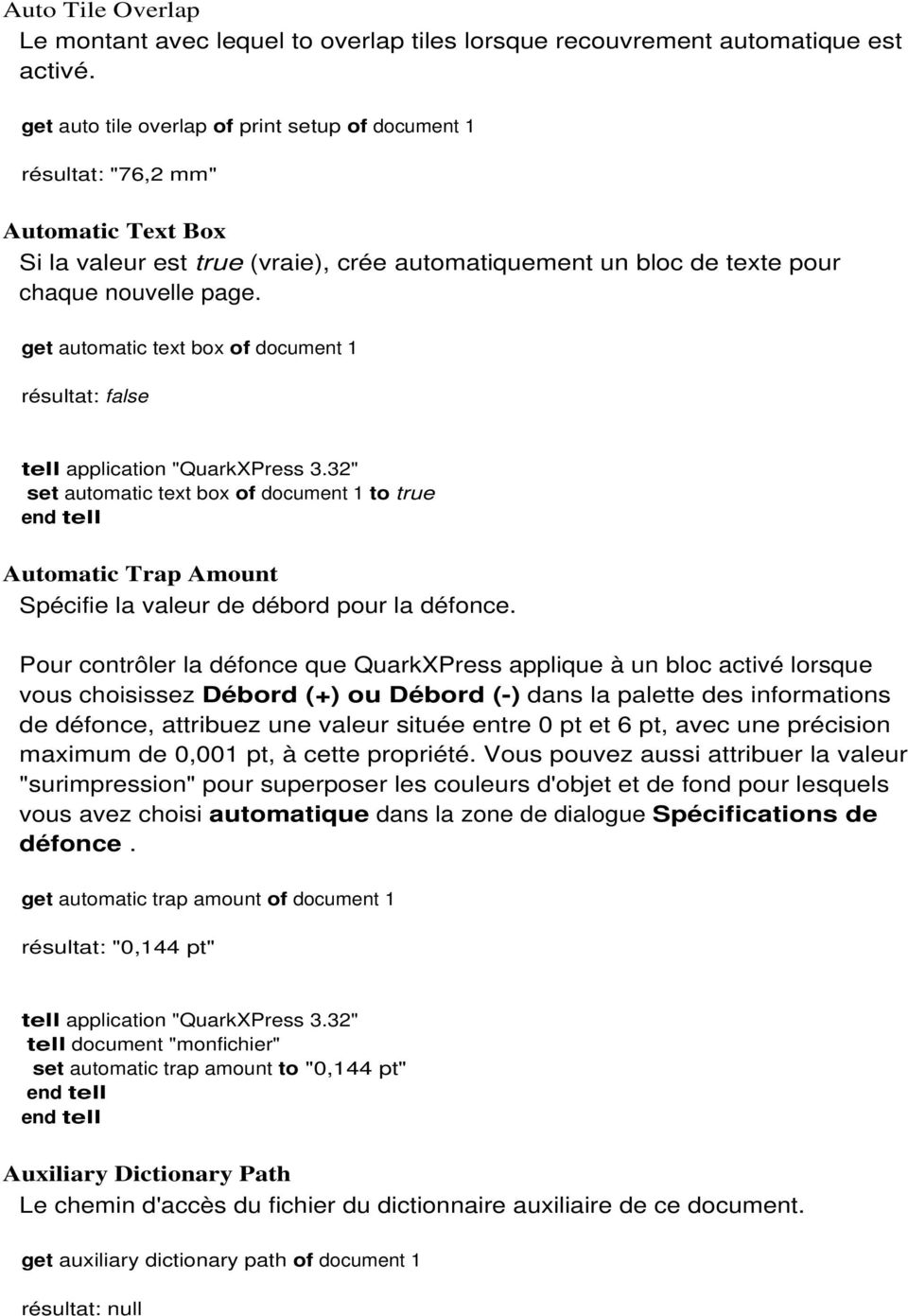 get automatic text box of document 1 set automatic text box of document 1 to true Automatic Trap Amount Spécifie la valeur de débord pour la défonce.