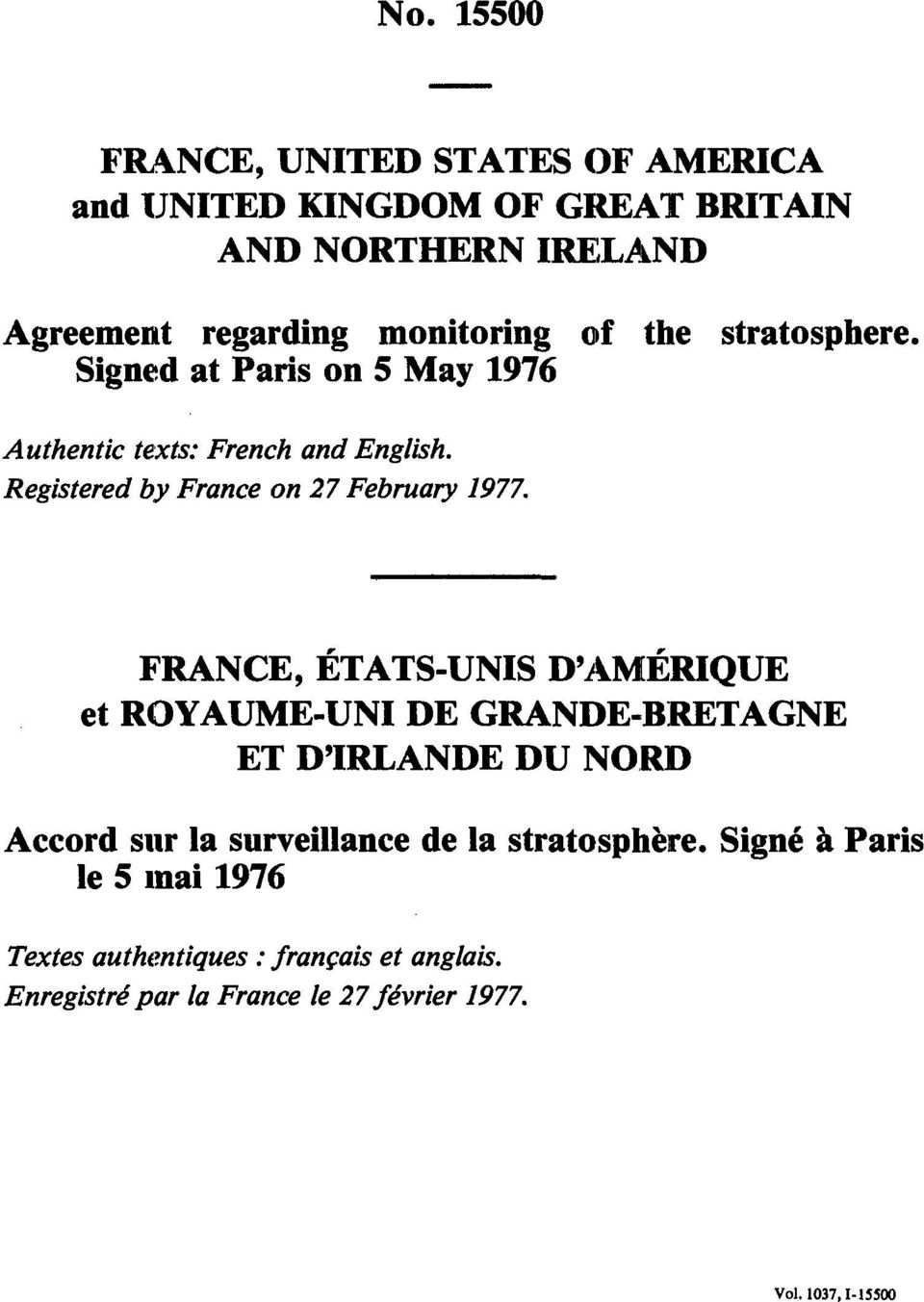 Registered by France on 27 February 1977.