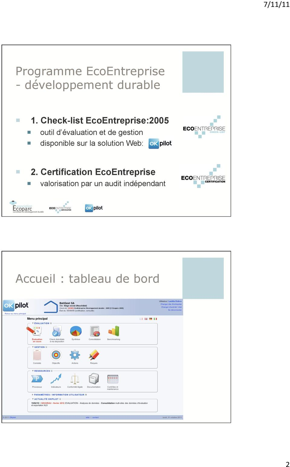 disponible sur la solution Web: OKpilot 2.