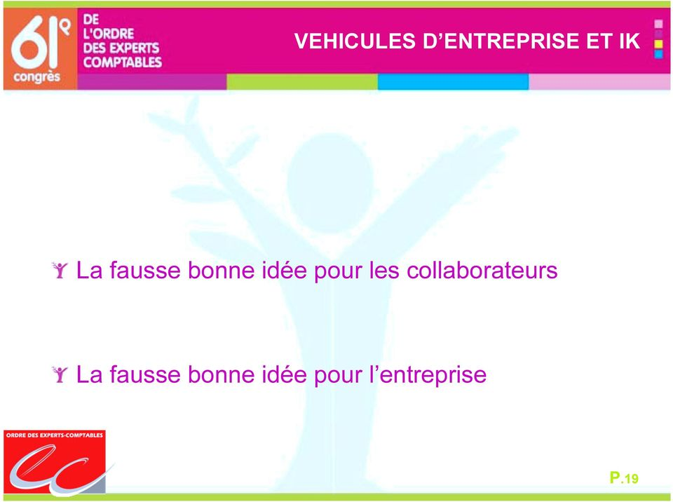 collaborateurs La fausse