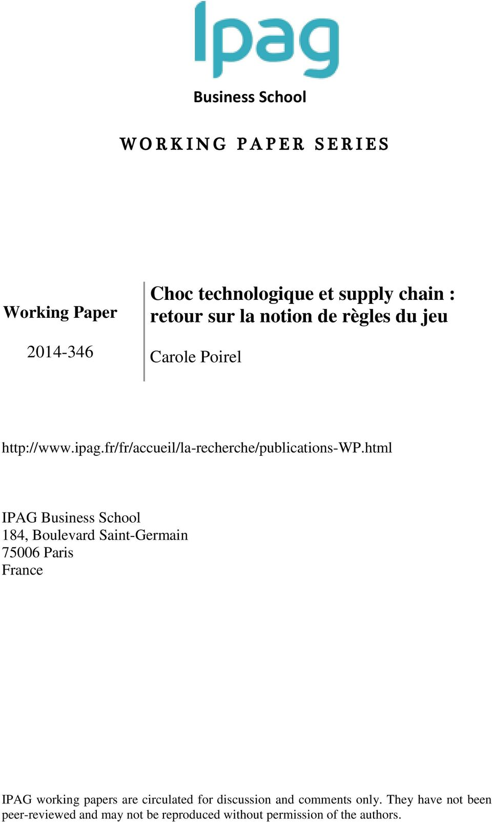 html IPAG Business School 184, Boulevard Saint-Germain 75006 Paris France IPAG working papers are circulated for