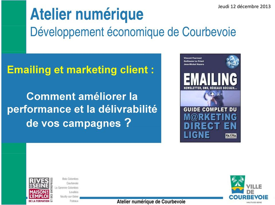 marketing client : Comment améliorer la performance