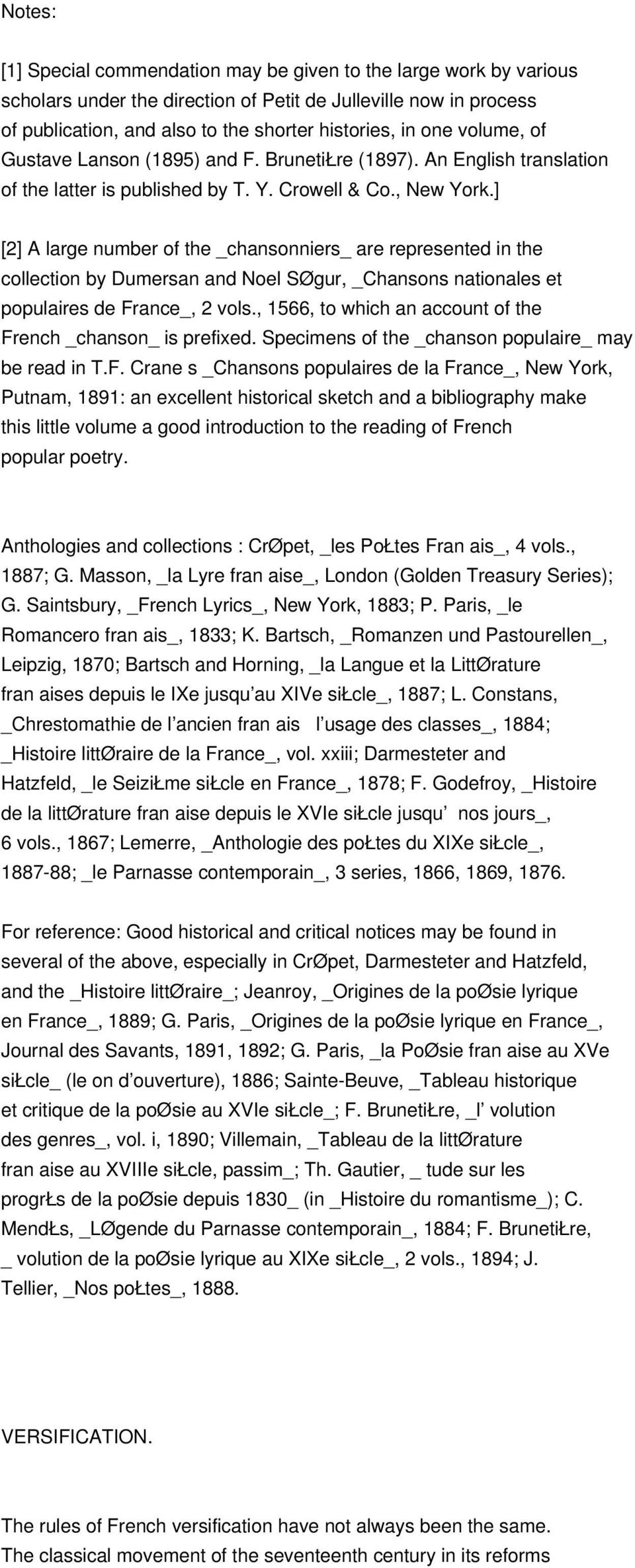 ] [2] A large number of the _chansonniers_ are represented in the collection by Dumersan and Noel SØgur, _Chansons nationales et populaires de France_, 2 vols.