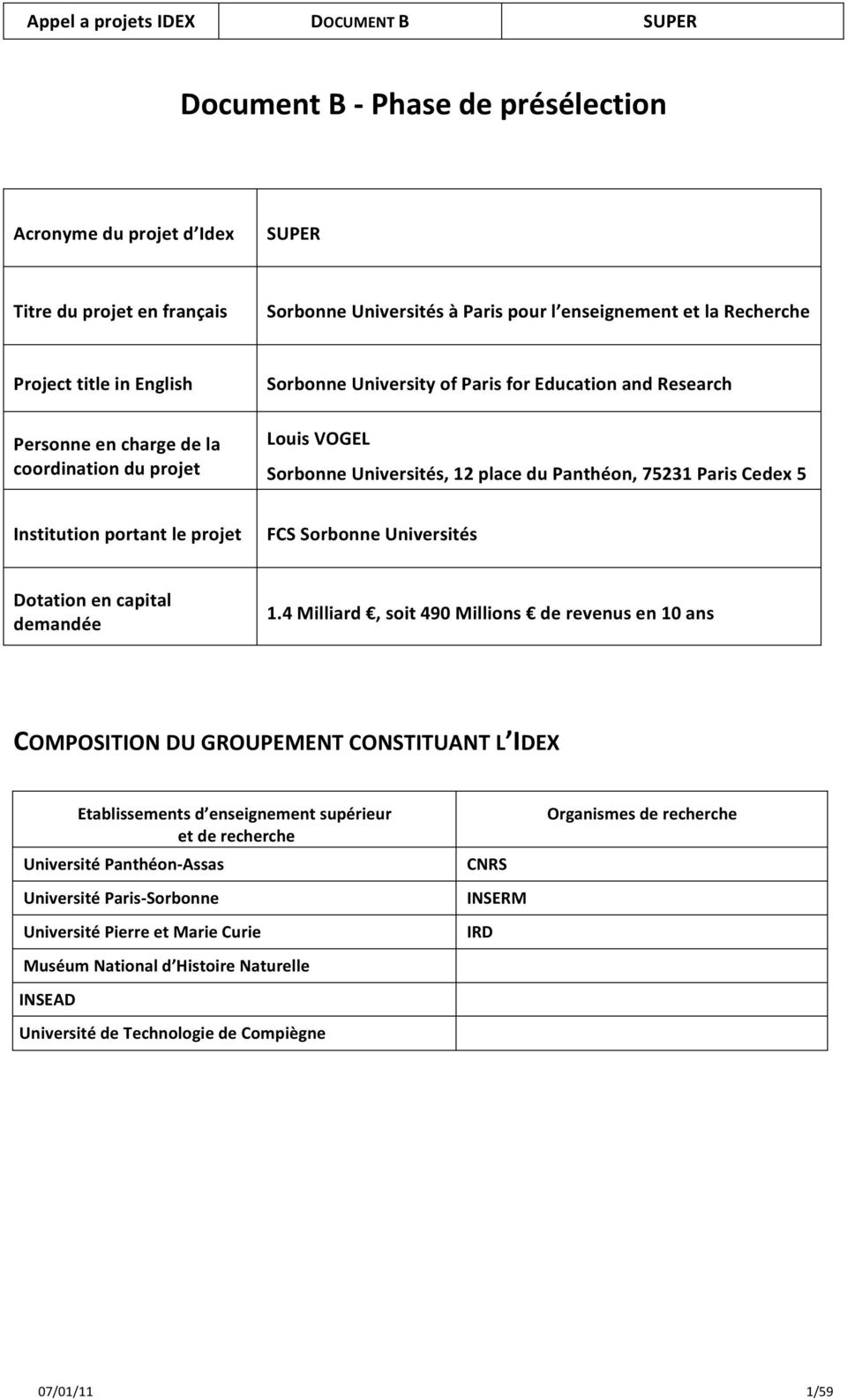 Institutionportantleprojet FCSSorbonneUniversités Dotationencapital demandée 1.