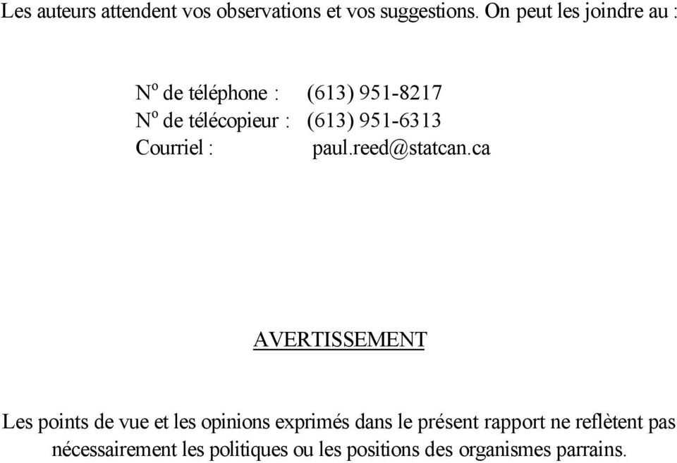 951-6313 Courriel : paul.reed@statcan.