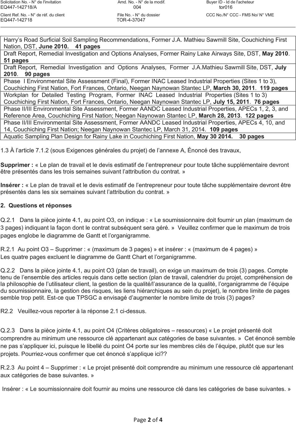 90 pages Phase I Environmental Site Assessment (Final), Former INAC Leased Industrial Properties (Sites 1 to 3), Couchiching First Nation, Fort Frances, Ontario, Neegan Naynowan Stantec LP, March 30,