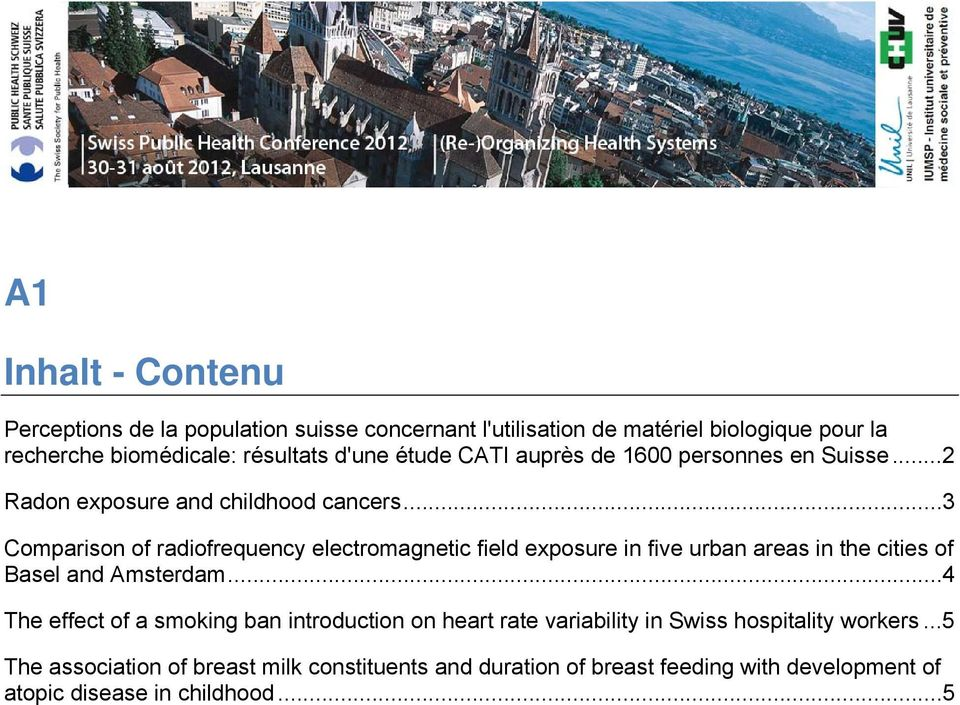 ..3 Comparison of radiofrequency electromagnetic field exposure in five urban areas in the cities of Basel and Amsterdam.