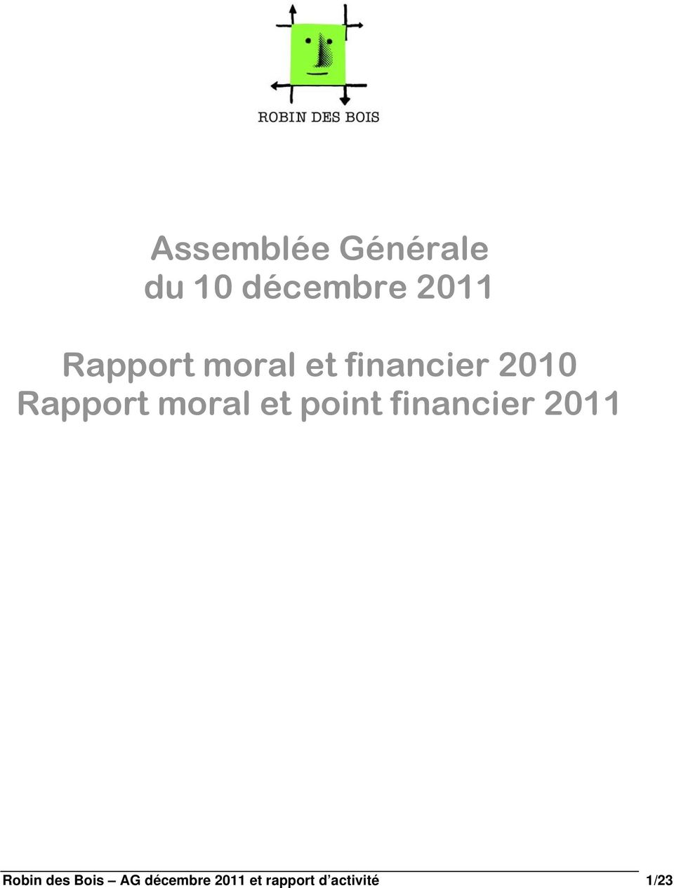 moral et point financier 2011 Robin des