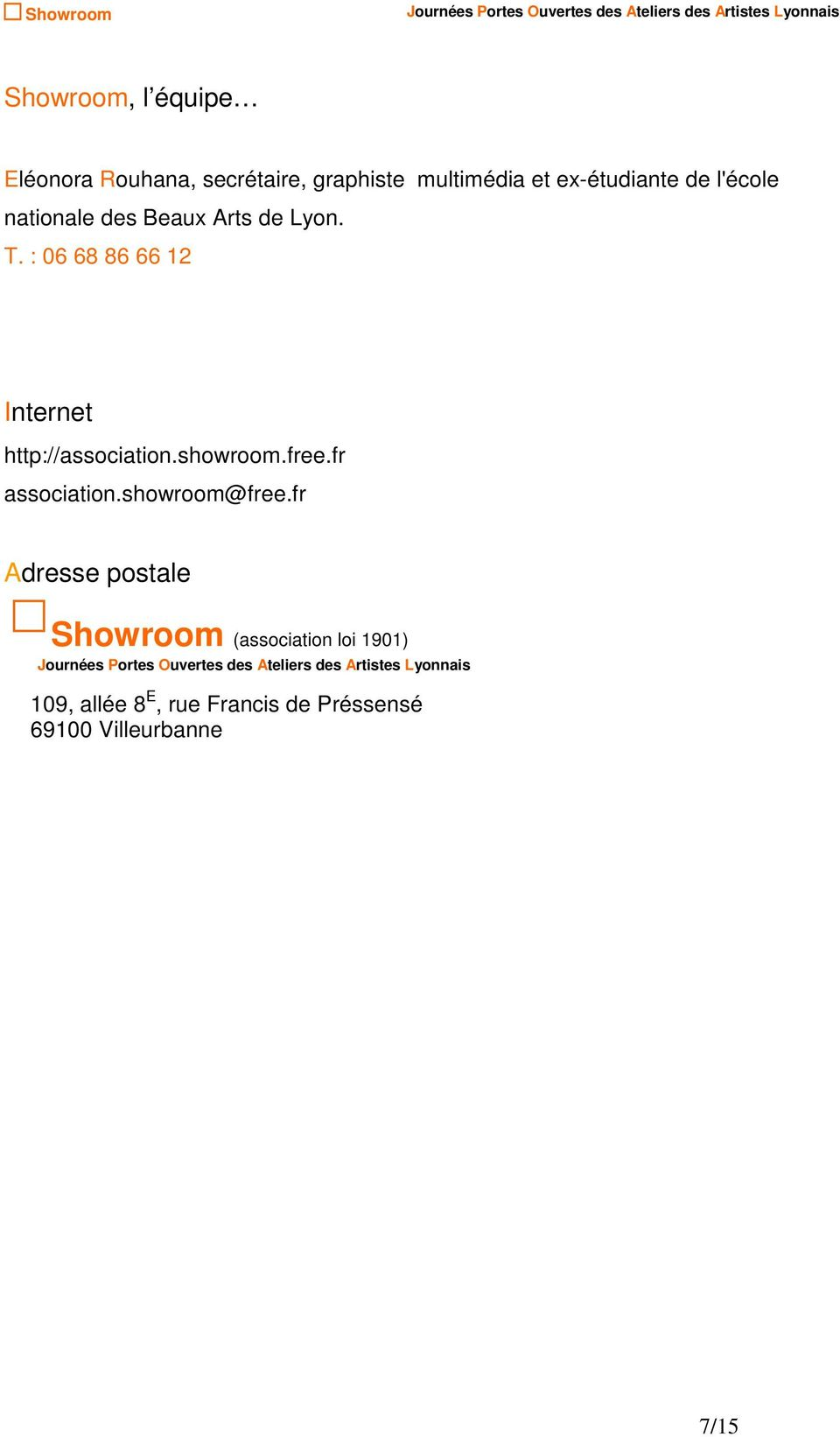 : 06 68 86 66 12 Internet http://association.showroom.free.fr association.