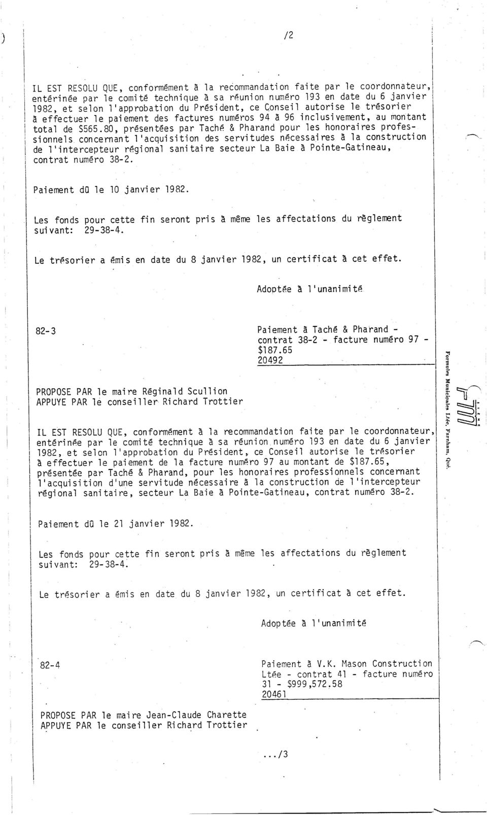 80, présentées par Tach6 & Pharand pour les honoraires professionnels concernant 1 'acquisition des servi tudes necessai res à la construction de 1 'intercepteur r6gi onal sani tai re secteur La Baie