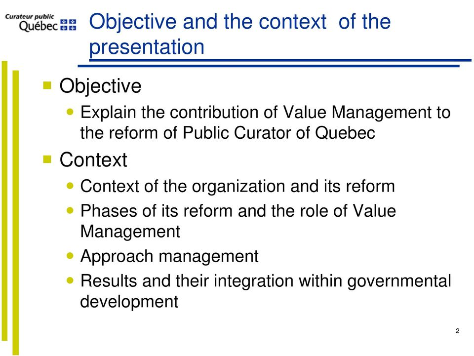 the organization and its reform Phases of its reform and the role of Value