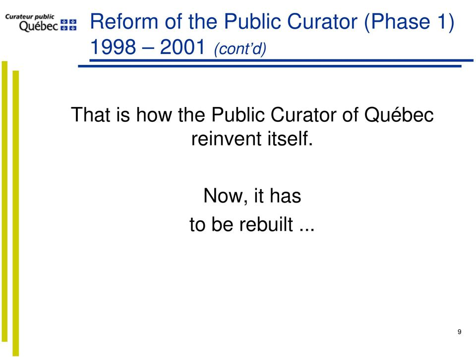 the Public Curator of Québec