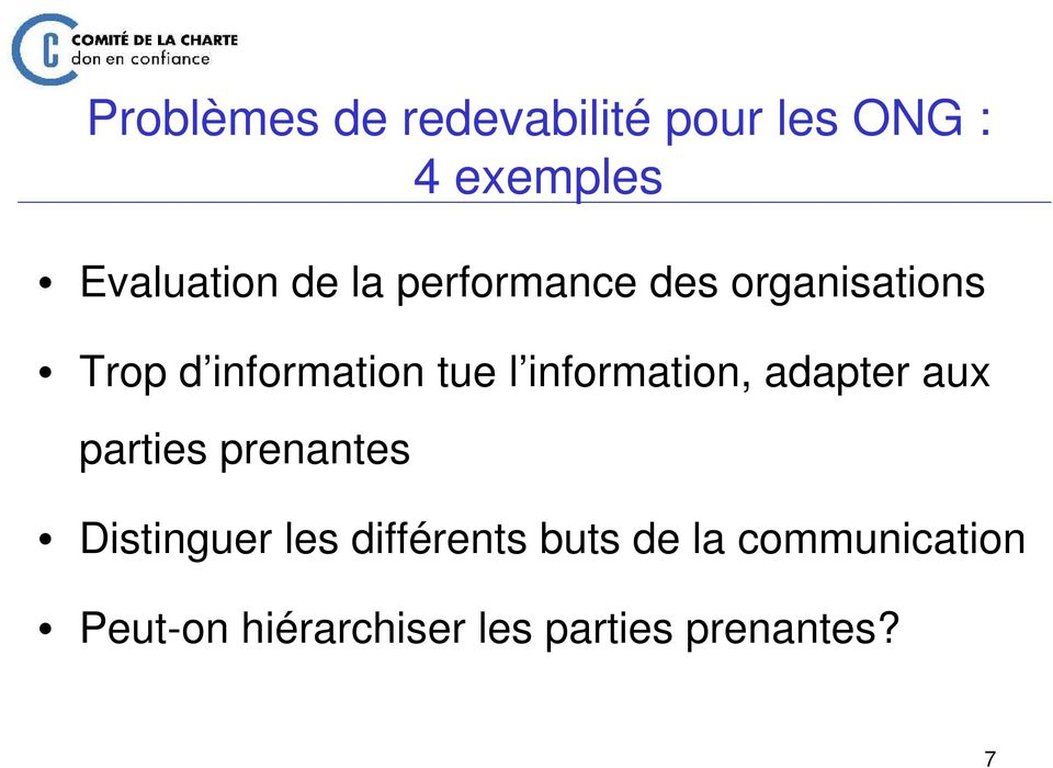 information, adapter aux parties prenantes Distinguer les