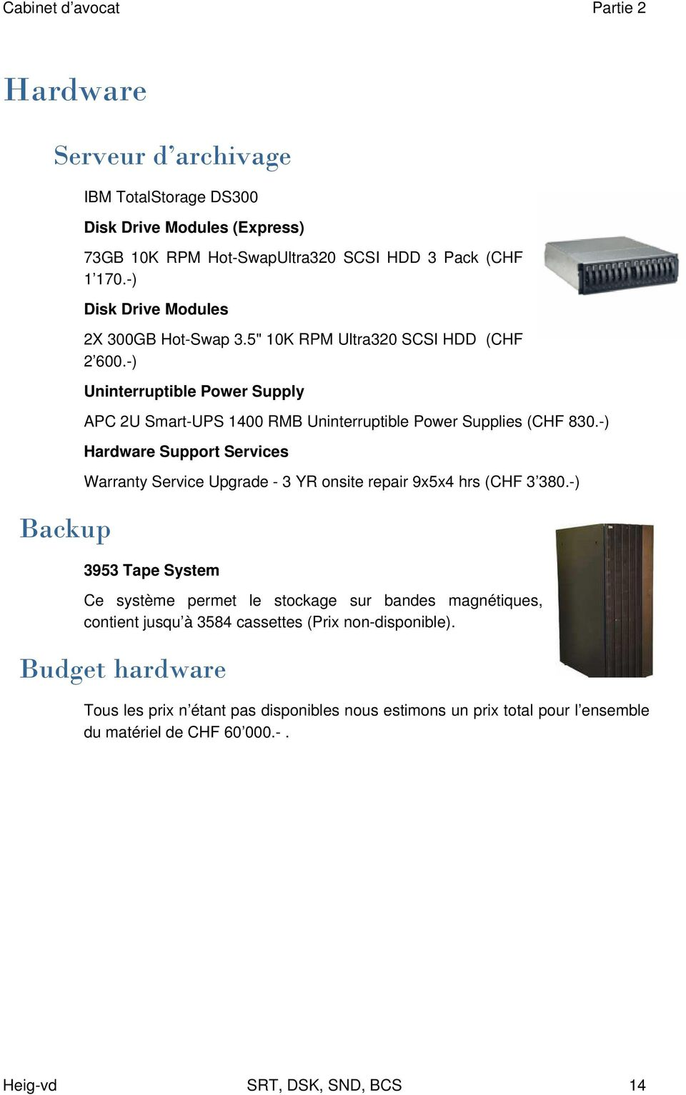 -) Uninterruptible Power Supply APC 2U Smart-UPS 1400 RMB Uninterruptible Power Supplies (CHF 830.