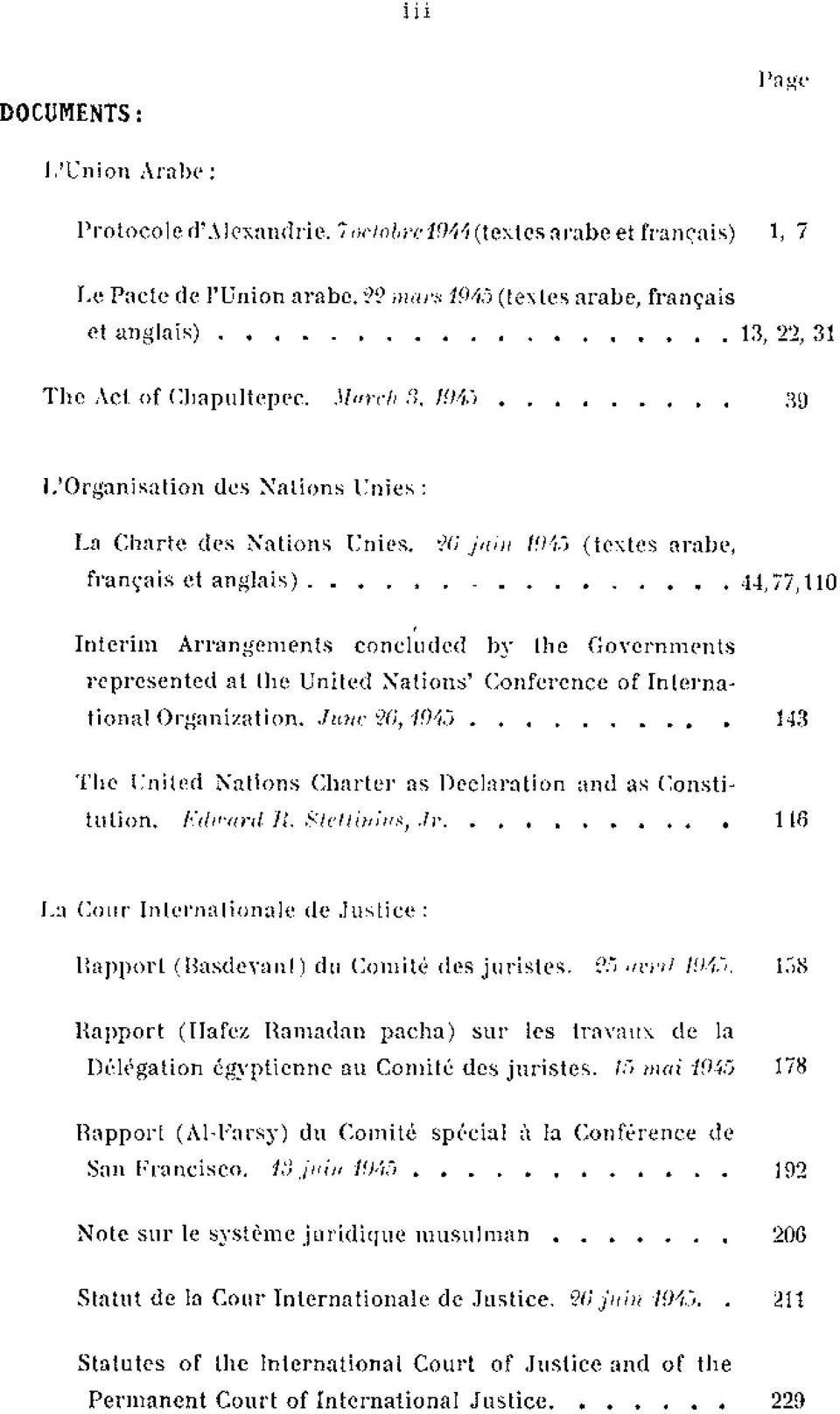 > 44,77,110 1 Interim Arrangements concluded hy the Governments repl'esenled at the United Nations' Conference of InternationalOrganization..Tune 26,194{j.