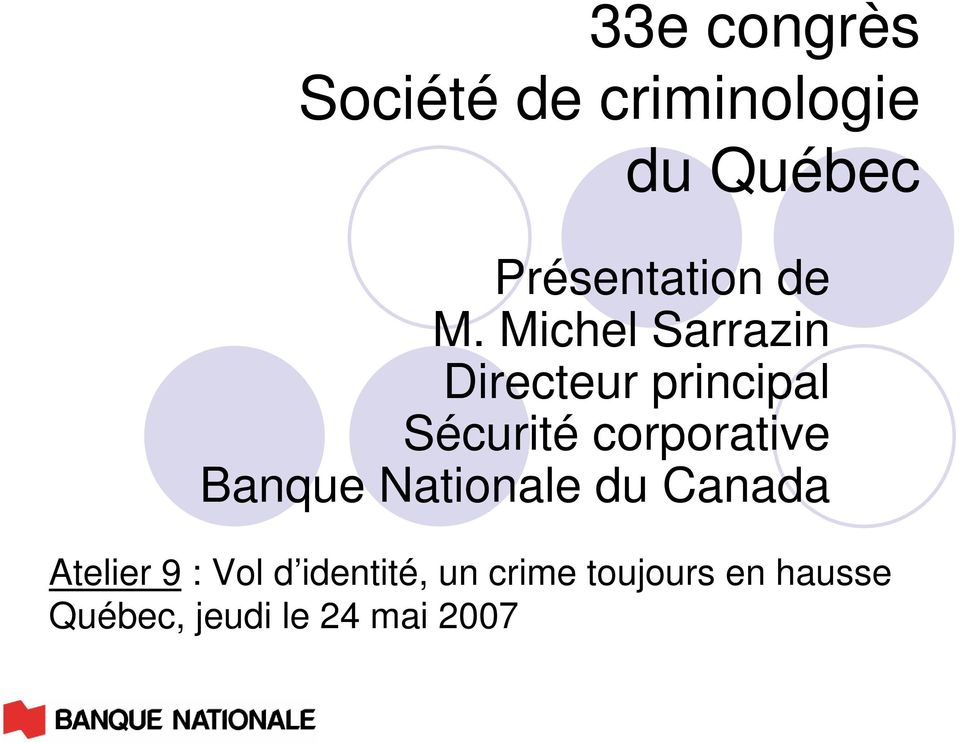 corporative Banque Nationale du Canada Atelier 9 : Vol d